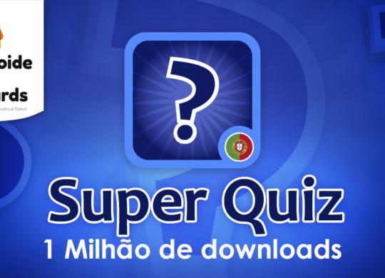 Super Quiz Português, com 1 milhão de downloads, nomeado para os Aptoide App Awards